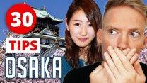30 Secrets & Things to do in Osaka, Japan