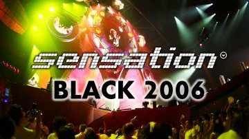 Sensation Black 2006 at Amsterdam Arena