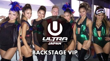 Backstage VIP at Ultra Japan 2015